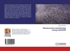 Noxiousness monitoring using LabVIEW的封面