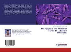 Couverture de The Hygienic and Microbial Status of Sudanese Banknotes