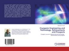 Bookcover of Cryogenic Engineering and Technology- Achievements and Prospects