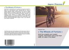 Bookcover of « The Wheels of Fortune »