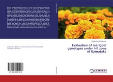 Capa do livro de Evaluation of marigold genotypes under hill zone of Karnataka