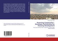 Couverture de Assessing Cooperative - Developer Partnership for Housing Development