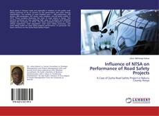Bookcover of Influence of NTSA on Performance of Road Safety Projects
