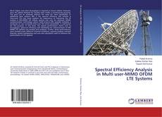 Bookcover of Spectral Efficiency Analysis in Multi user-MIMO OFDM LTE Systems