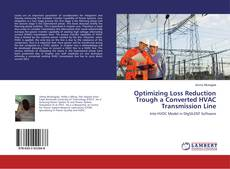 Bookcover of Optimizing Loss Reduction Trough a Converted HVAC Transmission Line