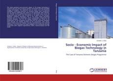 Portada del libro de Socio - Economic Impact of Biogas Technology in Tanzania
