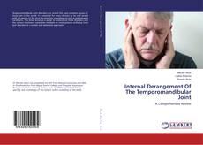 Bookcover of Internal Derangement Of The Temporomandibular Joint