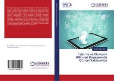 Capa do livro de İşletme ve Ekonomi Bilimleri Kapsamında Güncel Yaklaşımlar