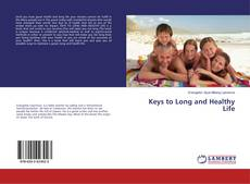 Copertina di Keys to Long and Healthy Life