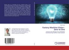 Bookcover of Factory Machine Vision : Zero to One