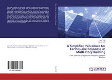 Couverture de A Simplified Procedure for Earthquake Response of Multi-story Building