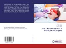 Обложка Use Of Lasers In Oral & Maxillofacial Surgery