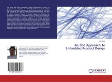 Couverture de An Ebd Approach To Embedded Product Design