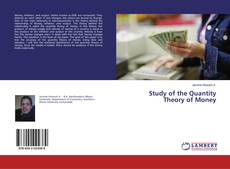 Bookcover of Study of the Quantity Theory of Money