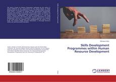 Bookcover of Skills Development Programmes within Human Resource Development