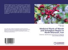 Bookcover of Medicinal Plants of Maneh and Semelghan Region in North Khorasan, Iran