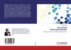 Bookcover of Annulated Heterophospholes