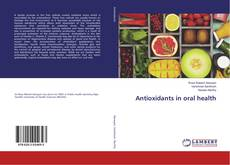 Bookcover of Antioxidants in oral health