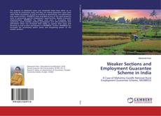 Bookcover of Weaker Sections and Employment Guarantee Scheme in India