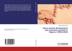 Bookcover of Stock market development and economic growth in Nigeria (1080-2009)