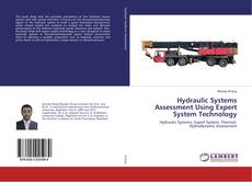 Bookcover of Hydraulic Systems Assessment Using Expert System Technology