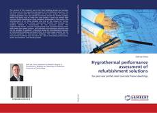 Bookcover of Hygrothermal performance assessment of refurbishment solutions
