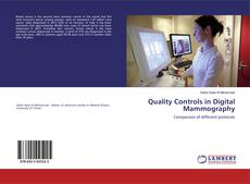 Bookcover of Quality Controls in Digital Mammography