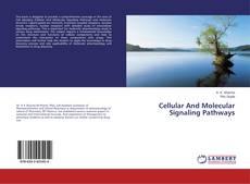 Capa do livro de Cellular And Molecular Signaling Pathways