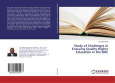 Bookcover of Study of Challenges in Ensuring Quality Higher Education in the DRC