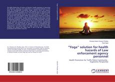 "Couverture de ""Yoga"" solution for health hazards of Law enforcement agency personnel"