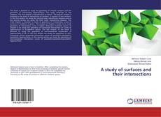Bookcover of A study of surfaces and their intersections
