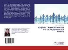 Buchcover von Nagorno - Karabakh conflict and its implications for citizens