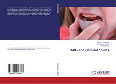 Bookcover of TMDs and Occlusal Splints