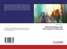 Bookcover of World Heritage List: The Castle of Ioannina