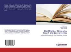 Buchcover von Lipid Profile, Carcinoma Breast and Controversies