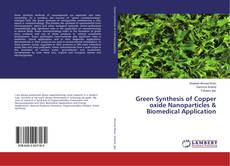 Green Synthesis of Copper oxide Nanoparticles & Biomedical Application的封面