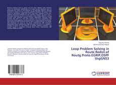 Portada del libro de Loop Problem Solving in Route Redist.of Routg.Proto.EGRIP,OSPF UsgGNS3
