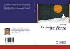 Capa do livro de The educational philosophy of the Bahai faith