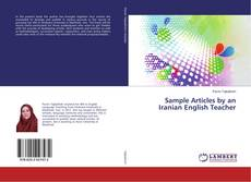 Bookcover of Sample Articles by an Iranian English Teacher