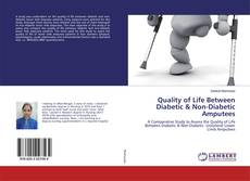 Bookcover of Quality of Life Between Diabetic & Non-Diabetic Amputees