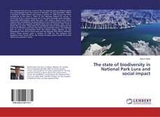 Copertina di The state of biodiversity in National Park Lura and social impact