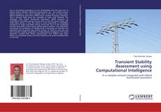 Bookcover of Transient Stability Assessment using Computational Intelligence