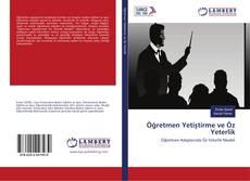 Öğretmen Yetiştirme ve Öz Yeterlik kitap kapağı
