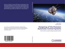 Buchcover von Designing of the Precision Automatic Control Systems