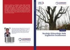 Bookcover of Nurdağı (Gâvurdağı) Halk Ezgilerinin İncelenmesi