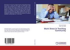 Bookcover of Work Stress in Teaching Community