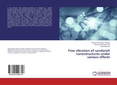 Bookcover of Free vibration of sandwich nanostructures under various effects