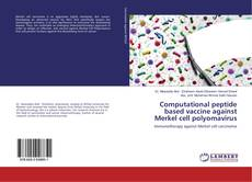 Обложка Computational peptide based vaccine against Merkel cell polyomavirus