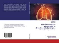 Portada del libro de Role of Computed Tomography in Bronchogenic Carcinoma