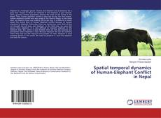 Обложка Spatial temporal dynamics of Human-Elephant Conflict in Nepal